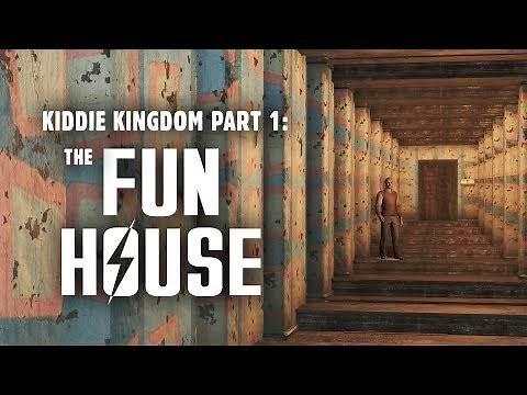 Kiddie Kingdom Part 1: The Fun House - Fallout 4 Nuka World Lore