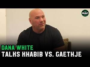 Dana White on Khabib vs. Justin Gaethje: 'The data is saying over 2 million PPV buys'