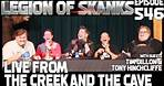 Episode 546 - Live From The Creek & The Cave - Tim Dillon, Tony Hinchcliffe & Zac Amico