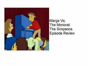 Marge Vs. The Monorail The Simpsons Episode Review