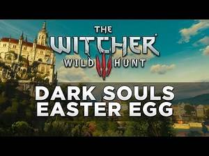 The Witcher 3: Wild Hunt - Dark Souls Easter Egg