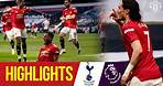 Fred, Cavani & Greenwood seal comeback win at Spurs   Highlights   Tottenham 1-3 Manchester United