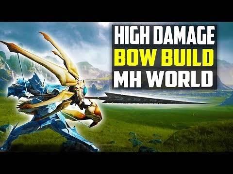 High Damage Bow Build - Xeno Metora - High Crit - Monster Hunter World Bow Build