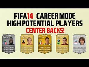 High Potential CB's In FIFA 14 Career Mode