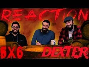 "Dexter 5x6 REACTION!! ""Everything is Illumenated"""