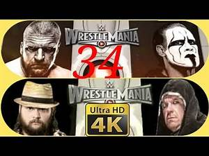 Triple H VS Sting /Undertaker VS Bray Wyatt WrestleMania 31 in 4K
