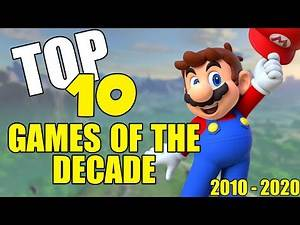 Top 10 Games of the Decade (2010 - 2019) RANKED