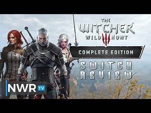 The Witcher 3: Wild Hunt - Complete Edition (Switch) Review