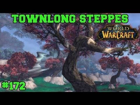 Townlong Steppes - WoW Let's Play - Episode 172 - World of Warcraft Gameplay