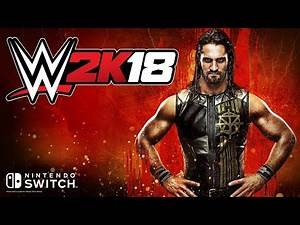 Better get that MicroSD card ready for WWE 2K18, Nintendo Switch users
