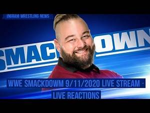 WWE Smackdown 9/11/2020 Live Stream – Live Reactions