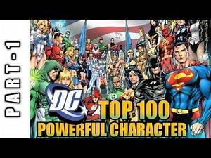 Top 100 DC powerfull Characters [ PART - 1 ]
