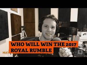Who will win the 2017 Royal Rumble Bryan Alvarez - Mat Men Pro Wrestling Podcast Ep. 168