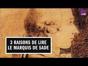 Trois bonnes raisons de lire le Marquis de Sade par Stéphanie Genand