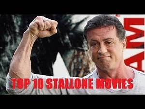 Top 10 Sylvester Stallone Movies - Bash Brothers Movies
