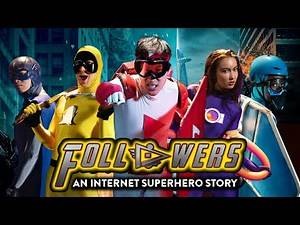 IF SOCIAL MEDIA WERE SUPERHEROES - FOLLOWERS TRAILER
