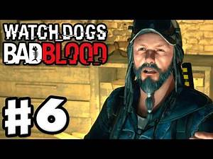Watch Dogs: Bad Blood DLC - Gameplay Walkthrough Part 6 - Ghosts! (PC, PS4, Xbox One)