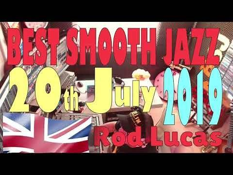 BEST SMOOTH JAZZ 'LIVE' TV SHOW | 20th July 2019