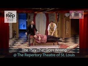 The Play that Goes Wrong @ The Rep