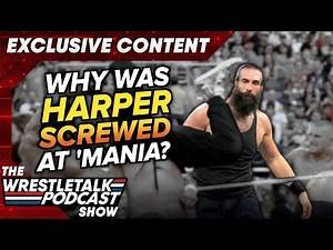 Why was Luke Harper SCREWED at WrestleMania? Adam Blampied & Luke Owen - EXCLUSIVE content