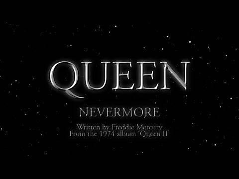 Queen - Nevermore (Official Lyric Video)