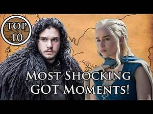 TOP 10 SHOCKING GAME OF THRONES MOMENTS SO FAR!