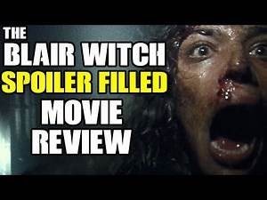 The Blair Witch 2016 SPOILER FILLED Movie Review
