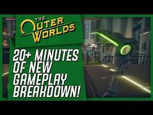 The Outer Worlds: 20+ Minutes Of NEW GAMEPLAY, New Companion, Questing, Weapons, & Mechanics!