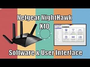 The Netgear NightHawk X10 User Interface, Plex, Backup Apps and Software Guide