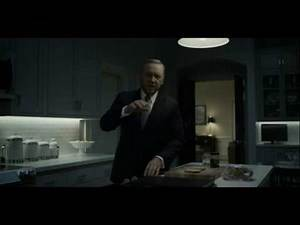 My best scene at House of Cards