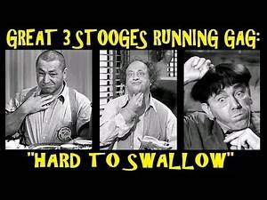 """Great 3 Stooges Running Gag: """"Hard To Swallow"""""""