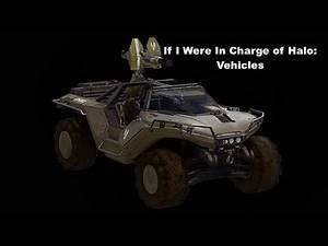 If I Were In Charge of Halo Infinite Pt 2: The Vehicles
