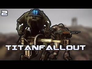 Fallout New Vegas Mods: TitanFallout - Part 2