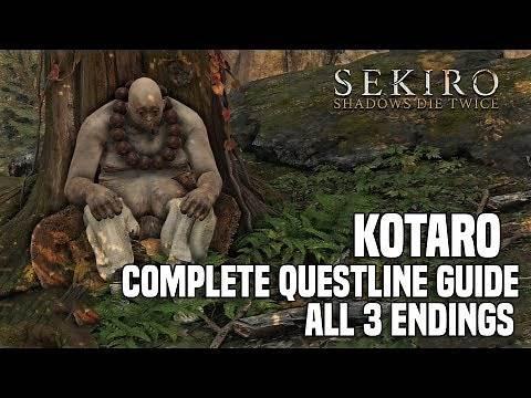 Sekiro Shadow Die Twice - KOTARO Complete Questline Guide ALL 3 POSSIBLE ENDINGS