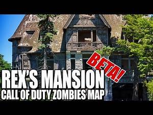 NEW! REX'S MANSION (BETA)(Call of Duty Zombies Map)