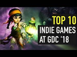 Top 10 Best Indie Games from GDC 2018