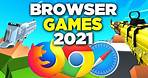 TOP 10 FREE Browser GAMES - 2021 | NO DOWNLOAD