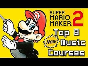 Super Mario Maker 2 Top 8 New MUSIC Courses (Switch)