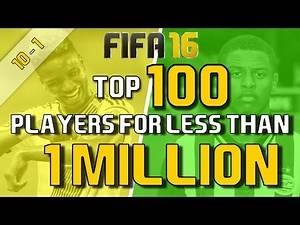 TOP 100 PLAYERS FOR LESS THAN 1 MILLION (10-1) | FIFA 16 Career Mode