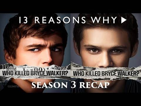 13 Reasons Why | Season 3 Recap