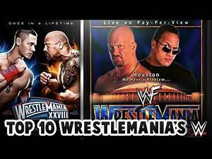 Ranking the 10 BEST WrestleMania's of ALL TIME!🤼‍♂️