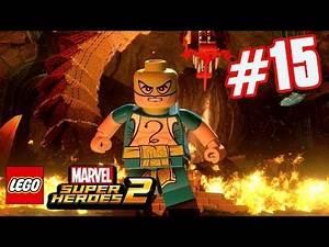 LEGO Marvel Superheroes 2 - Part 15 - IRON FIST VS STEEL SERPENT! (HD Gameplay Walkthrough)
