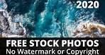 Free Stock Photos 2020 [No Copyright or Watermark]