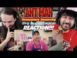 ANT-MAN | Unnecessary Censorship | Try Not To Laugh - REACTION!!!
