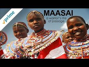 Maasai: A Warrior's Rite of Passage | Trailer | Available Now