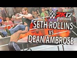 WWE 2K17 Seth Rollins vs Dean Ambrose EXTREME RULES   PS4 Gameplay Match
