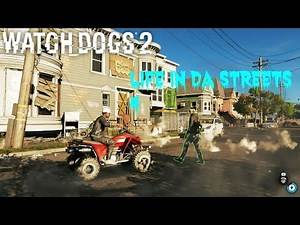 Watch dogs 2 Life In Da streets 4
