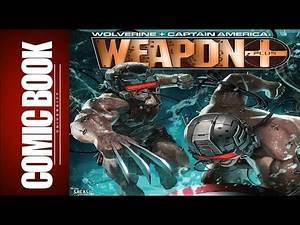Wolverine & Captain America Weapon Plus #1 | COMIC BOOK UNIVERSITY