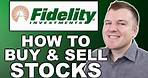 How to Buy Stocks with Fidelity - Full Example