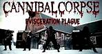 Cannibal Corpse - Evisceration Plague (OFFICIAL VIDEO)